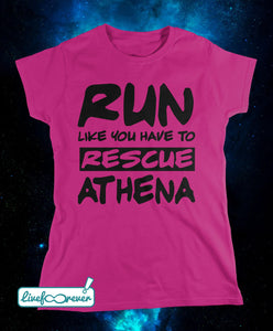 T-shirt donna – Run like you have to rescue Athena (fucsia)