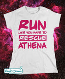 T-shirt donna – Run like you have to rescue Athena (bianco, stampa fucsia)