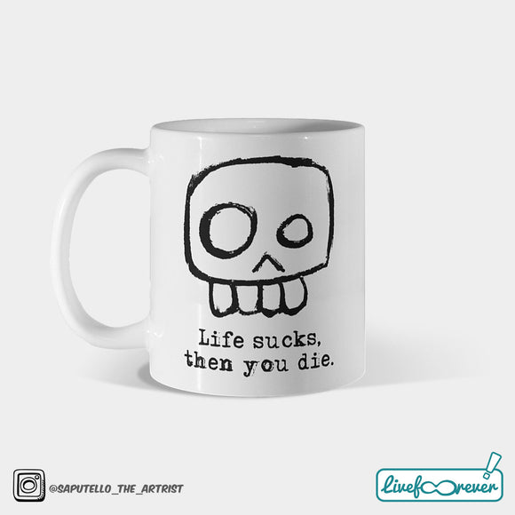 Tazza 325 ml – Agent Skully – Life sucks, then you die.