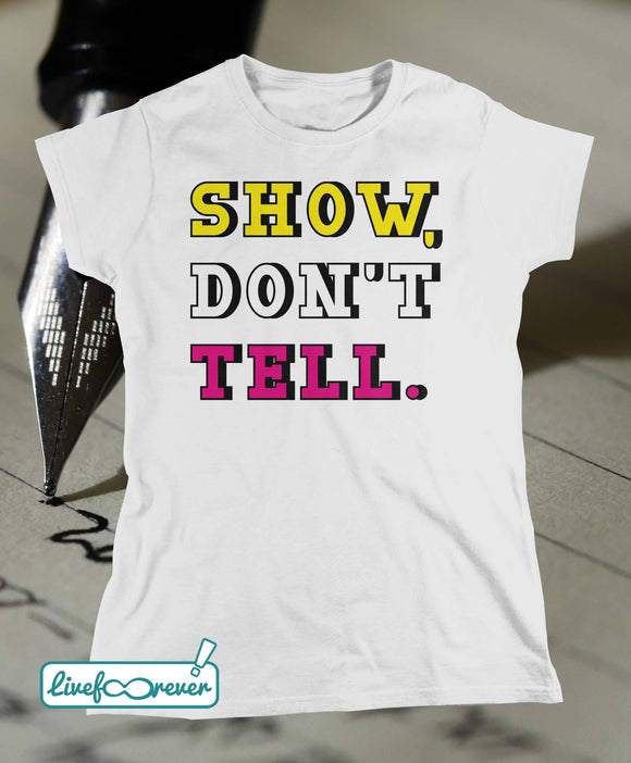 T-shirt donna – Show, don't tell