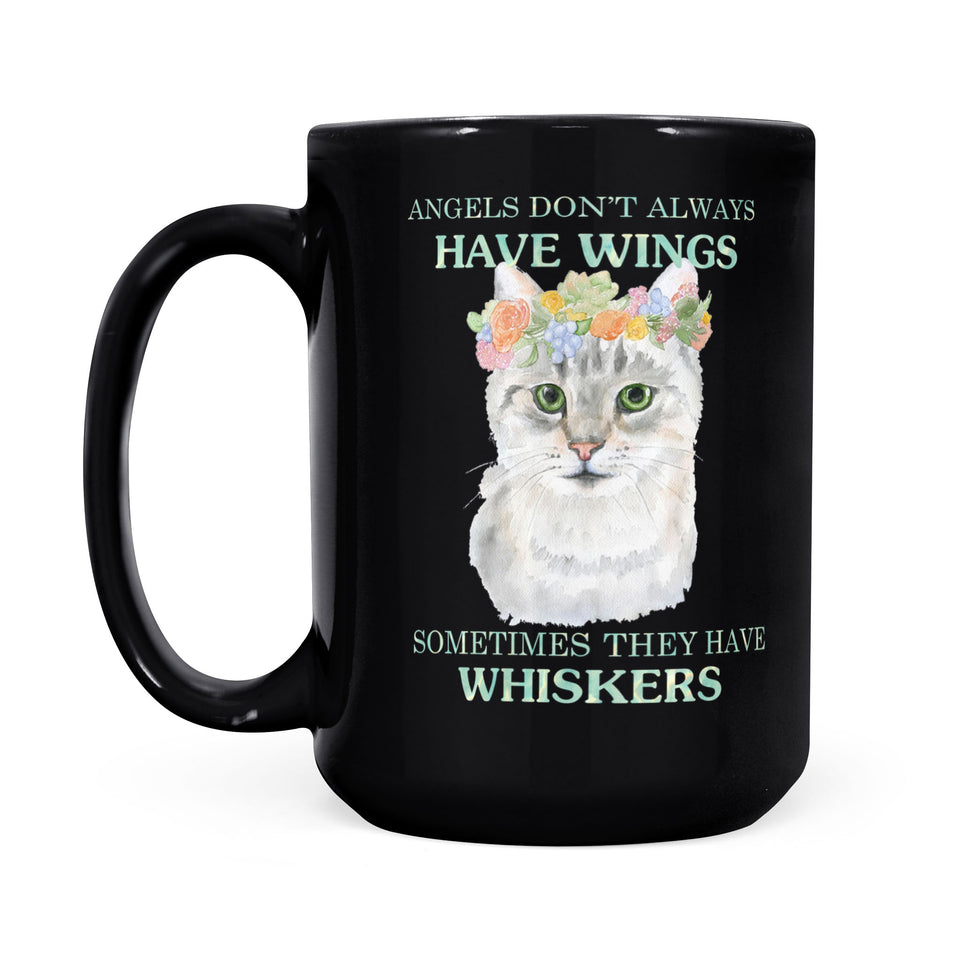 Some Angels Have Whiskers - Black Mug