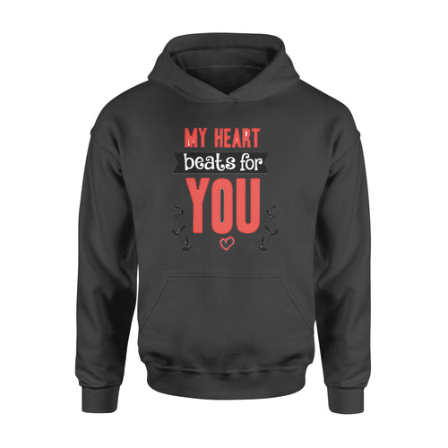 My Heart Beats For You - Standard Hoodie