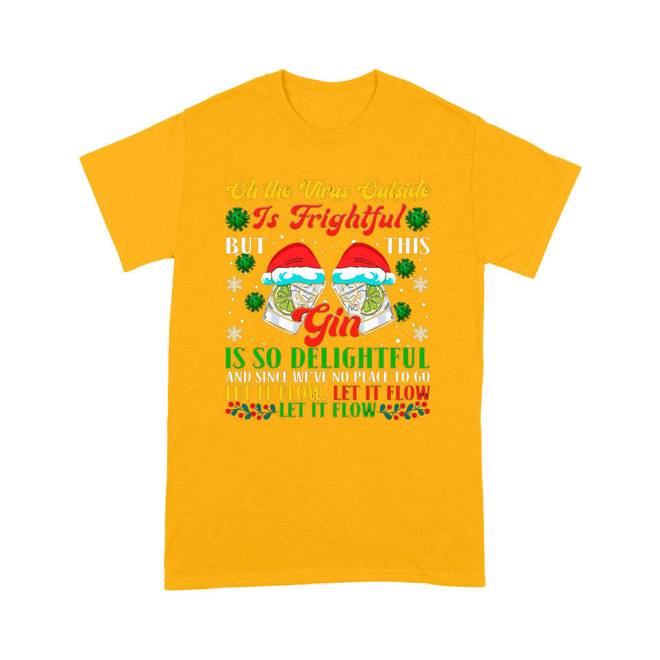 Gin is so delightful  - Standard T-shirt