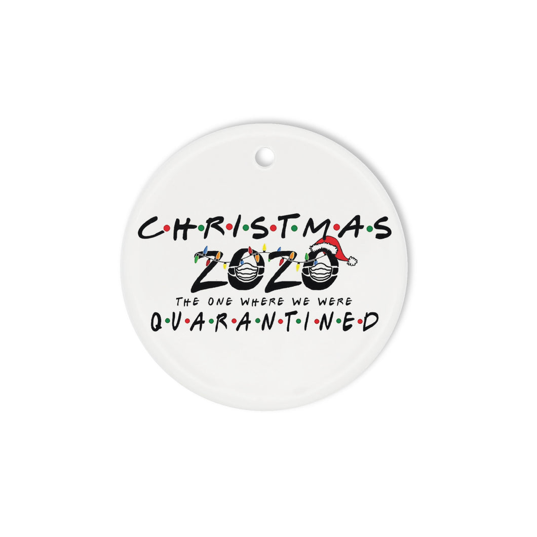The one where we were 2020 - Circle Ornament (1 sided)