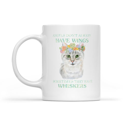 Some Angels Have Whiskers - White Mug