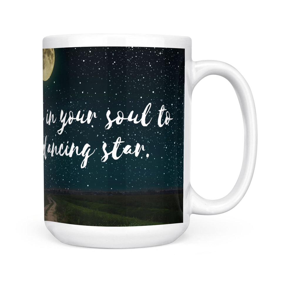 You need chaos in your soul to give birth to a dancing star  - White Mug