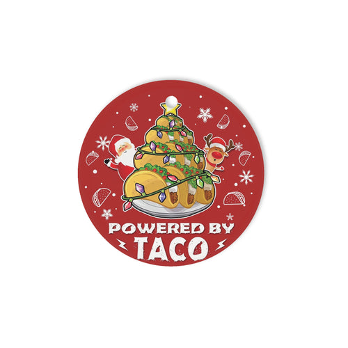 Powered by taco - Circle Ornament (1 sided)