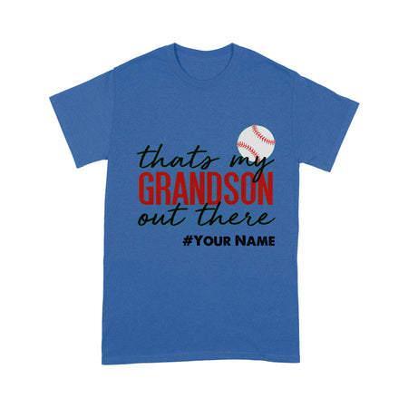 Personalized - That's My Grandson out there- Custom name T-shirt, Gift for Grandpa, Baseball players