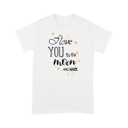 Love You To The Moon And Back Valentine Standard T-shirt & Tee, 2021 Trending Fashion Cute Lovely Valentine T-shirt For Women (Wife & Daughter & Grandma)