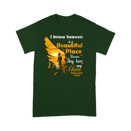 Customized/Personalized Heaven Is Beautiful 'Cause They Have My Mom Unisex T-shirt,2021 Trending Fashion Mother's Day Unisex Tee Shirt