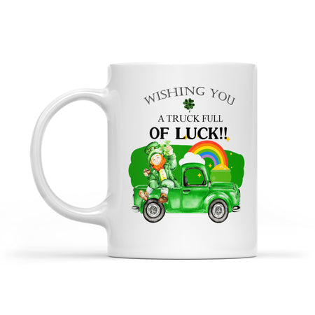 Wishing You A Truck Full Of Luck!! - White Mug