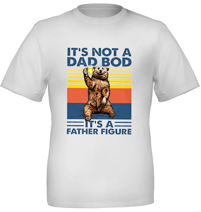 Father It's Not A Dad Bod Classic T-Shirt