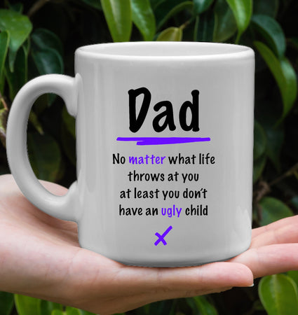 UGLY CHILD TWO TONED 11OZ FARTHER'S DAY MUG