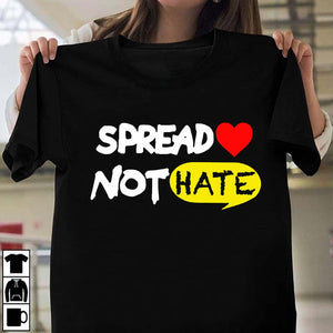 Spread Love Not Hate