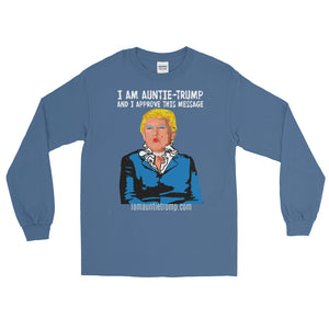 I Am Auntie-Trump And I Approve This Message - long sleeve dark