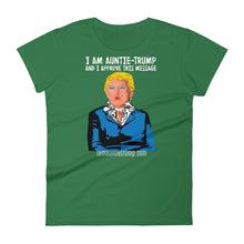 I Am Auntie-Trump And I Approve This Message - Women's short sleeve dark t-shirt