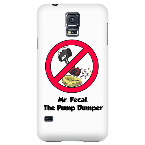 Mr. Fecal The Pump Dumper