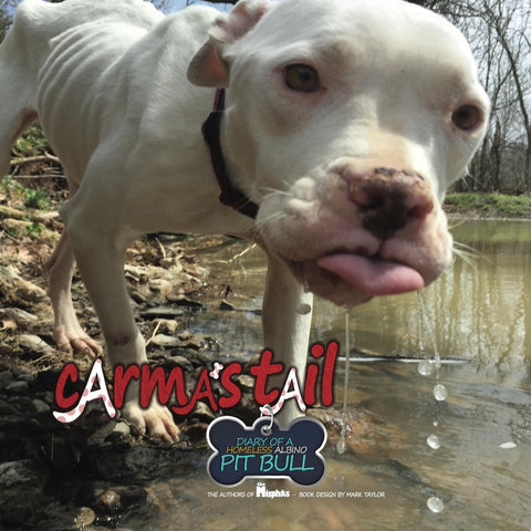 Carma's Tail: Diary of a Homeless Albino Pit Bull Children's book by The Misphits, pit bulls, pit bull, pit bull rescue, pitbull, pitbulls, pit bull true children's story
