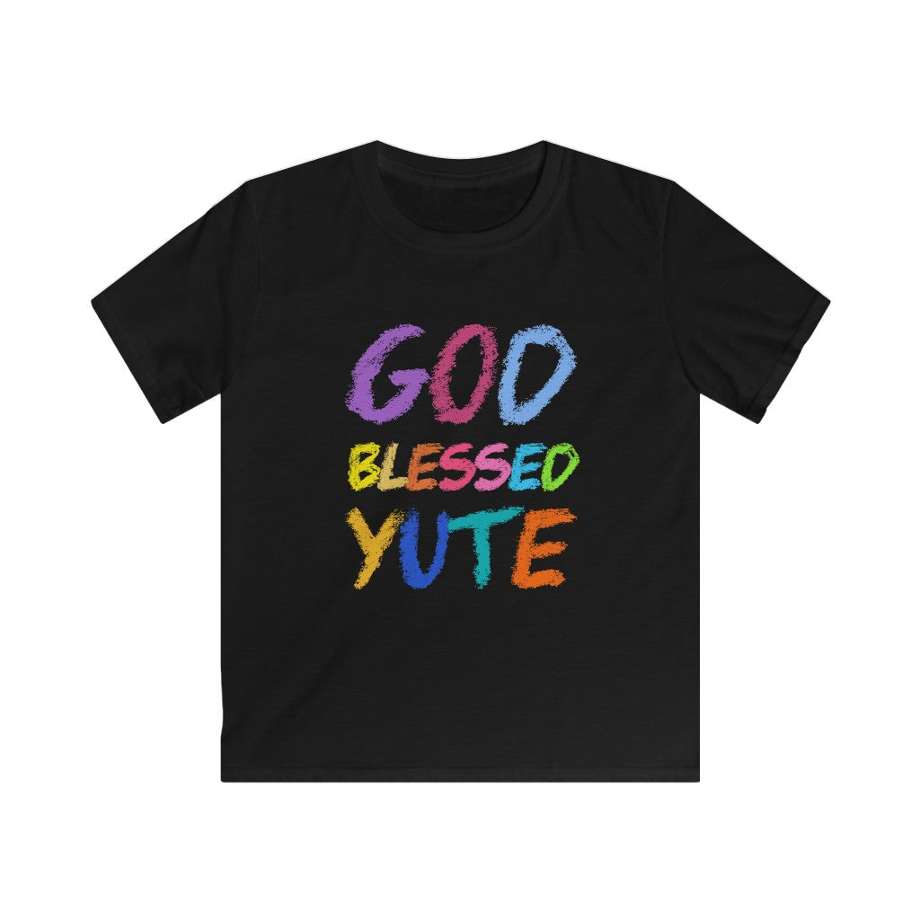 THE GOD BLESSED YUTE  Kids Softstyle Tee