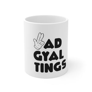 BAD GYAL TINGS GUNFINGER Mug 11oz