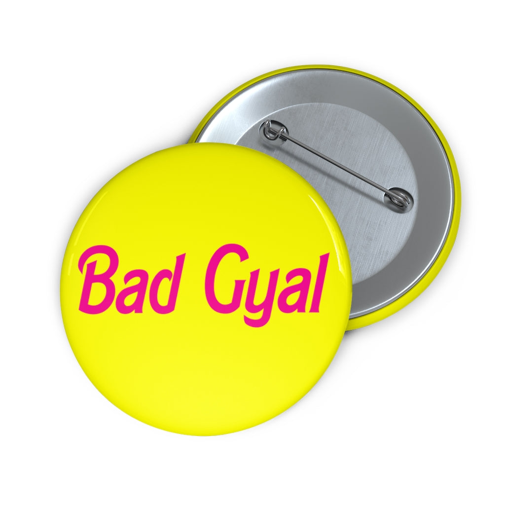 BAD GYAL DOLLY BABY - YELLOW BG Custom Pin Buttons