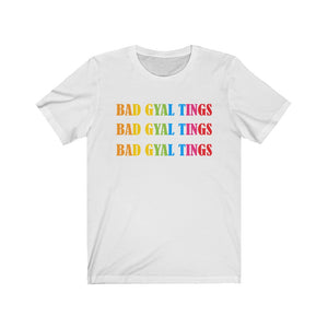 BAD GYAL TINGS MULTI COLORED Unisex Jersey Short Sleeve Tee