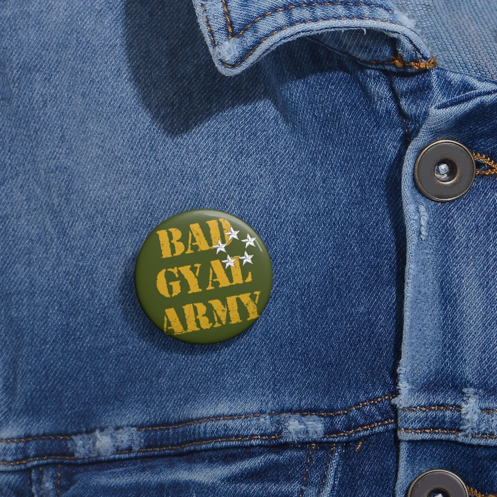 BAD GYAL ARMY - MILITARY GREEN Custom Pin Buttons