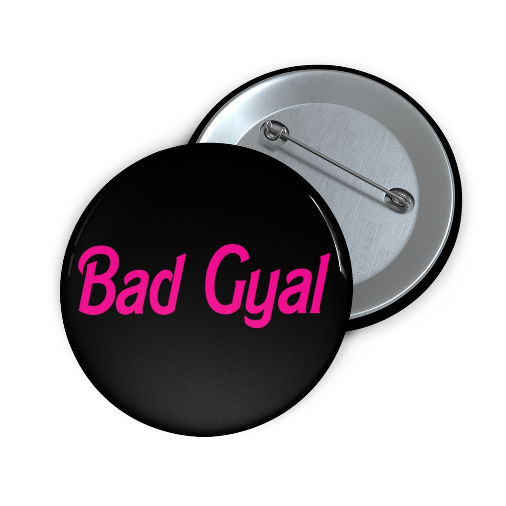 BAD GYAL DOLLY BABY Custom Pin Buttons