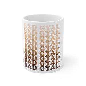50 shades of BAD GYAL Mug 11oz