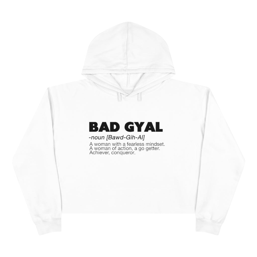 BAD GYAL DEFINITION Crop Hoodie