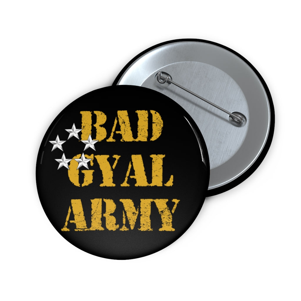BAD GYAL ARMY Custom Pin Buttons
