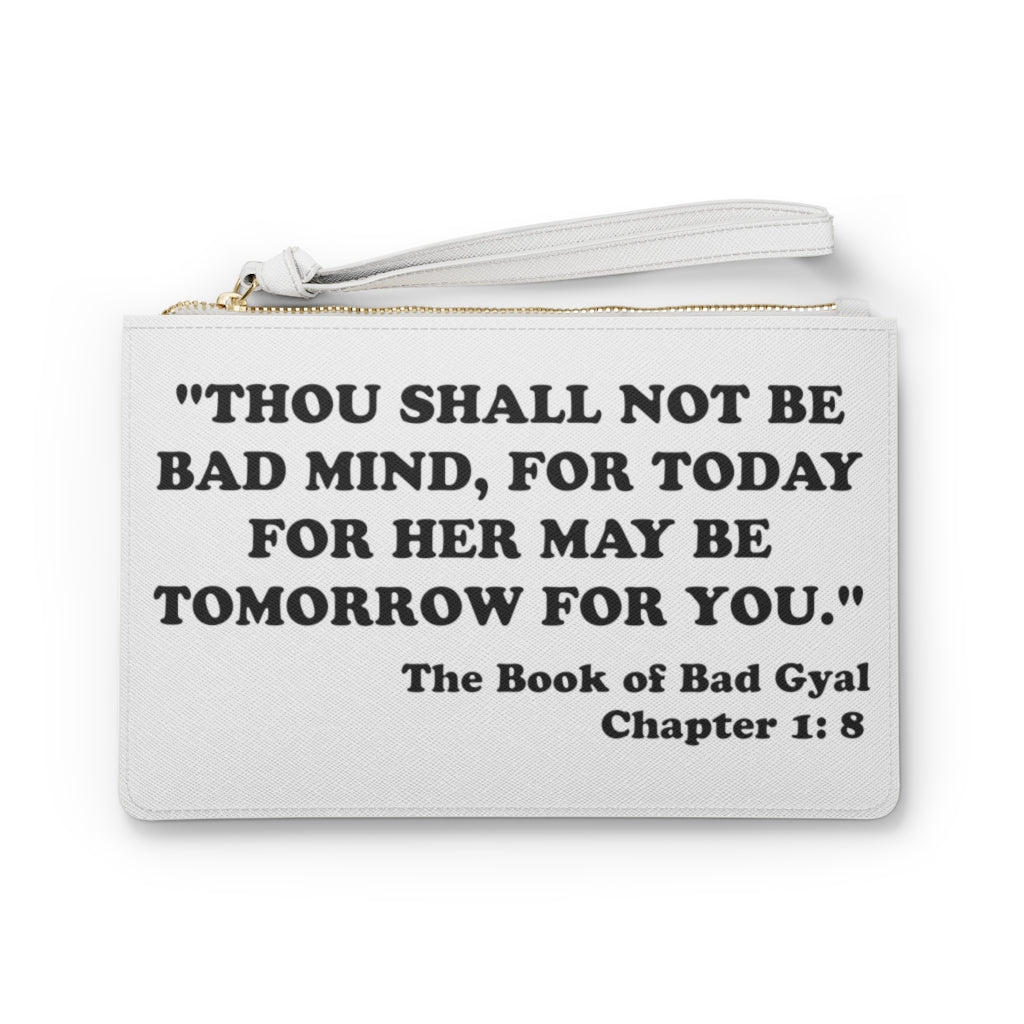 DONT BE BAD MIND Clutch Bag