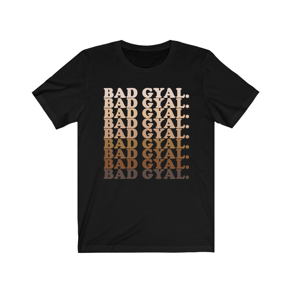 The 50 Shades of  Bad Gyal Unisex Short Sleeve Tee