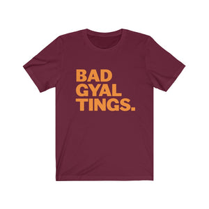 BAD GYAL TINGS Orange font Short Sleeve Tee
