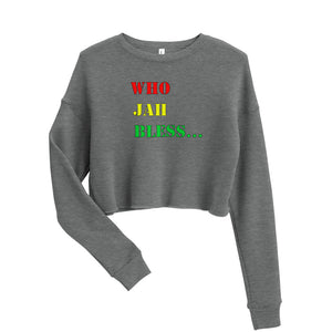WHO JAH BLESS Crop Sweatshirt