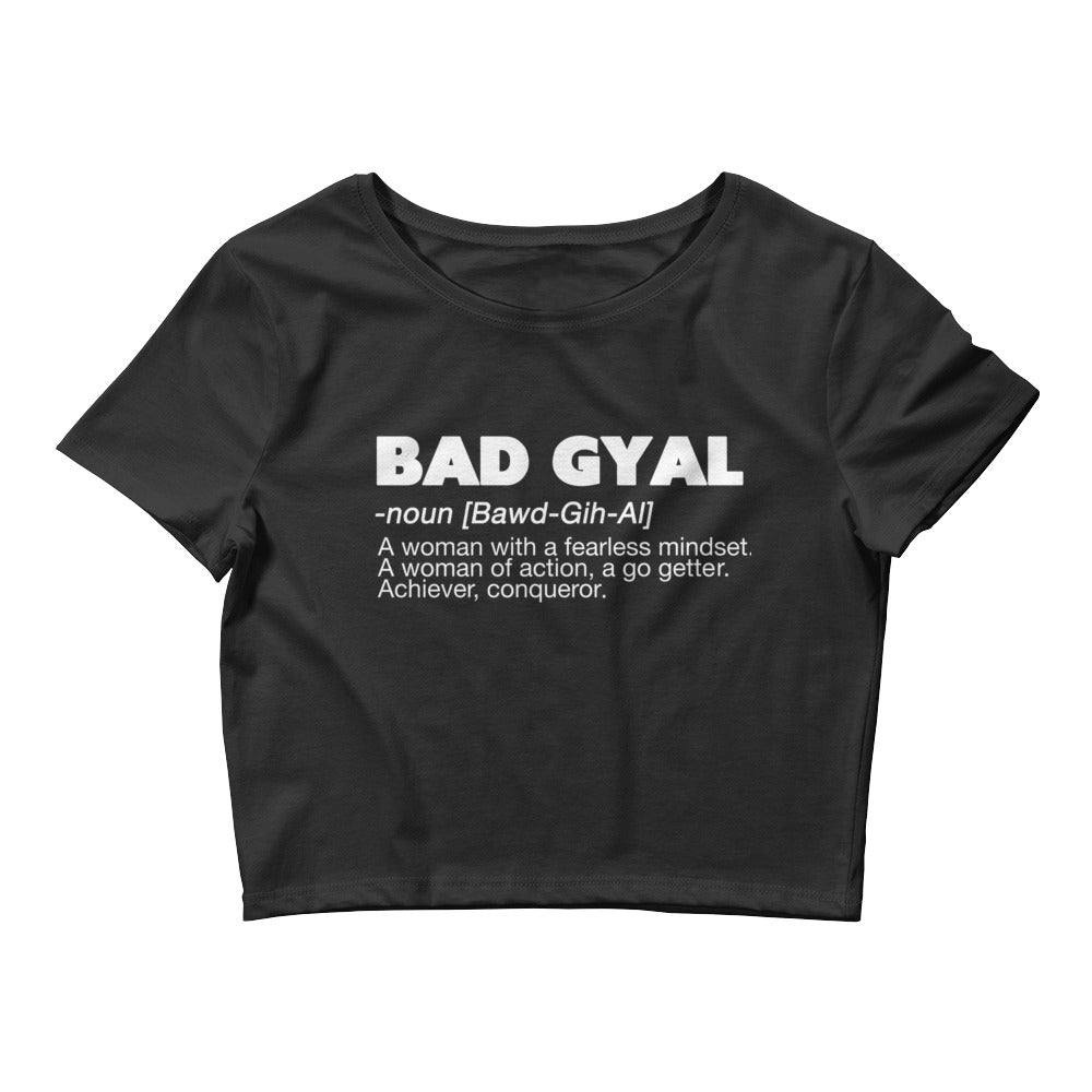 BAD GYAL DEFINITION Women's Crop Tee (BLACK W/ WHITE FONT) - Rice & Tees