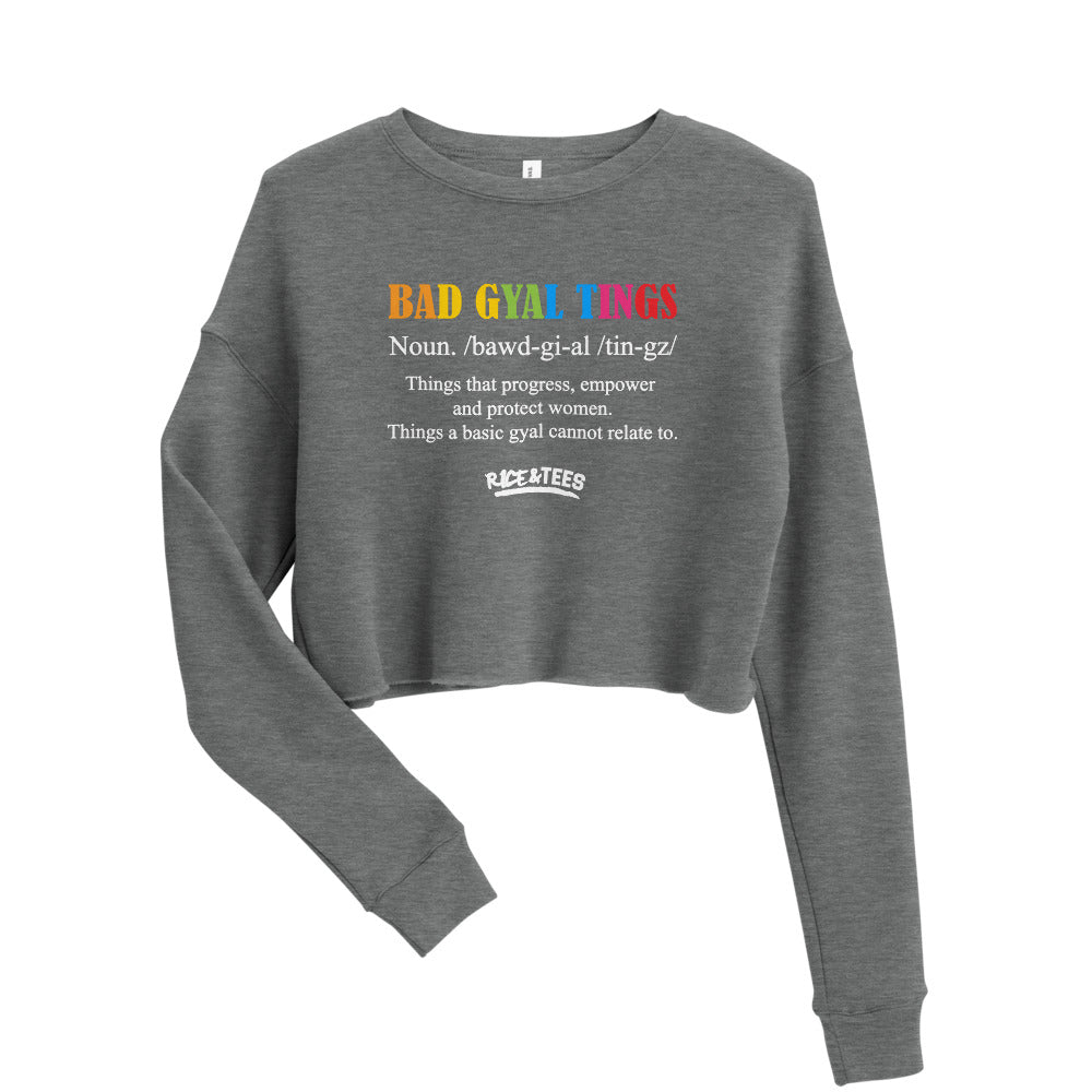 BAD GYAL TINGS  Women's Fleece Crop Sweatshirt