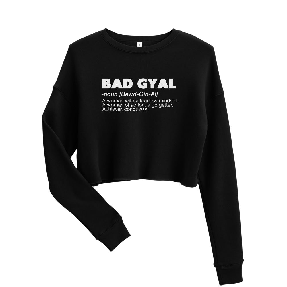 BAD GYAL DEFINITION  Women's Fleece Crop Sweatshirt