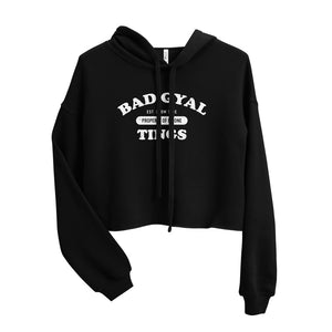 BAD GYAL TINGS PROPERTY OF NO ONE Crop Hoodie