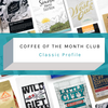 Coffee of the Month Club - Classic