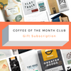 Coffee of the Month Club - Gift