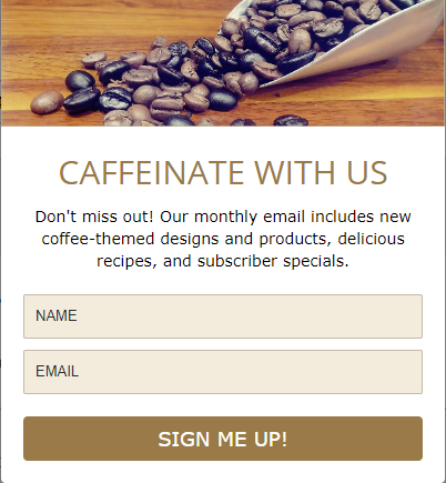 SO HIGHLY CAFFEINATED Newsletter Signup