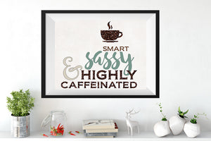 SMART SASSY Custom Art Print