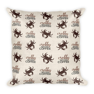 CRABBY BEFORE COFFEE Patterned Pillow