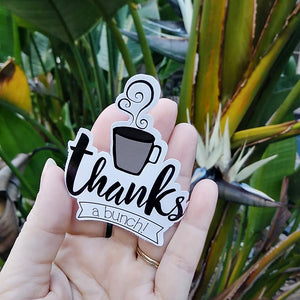 Thanks A Bunch Die-Cut Sticker