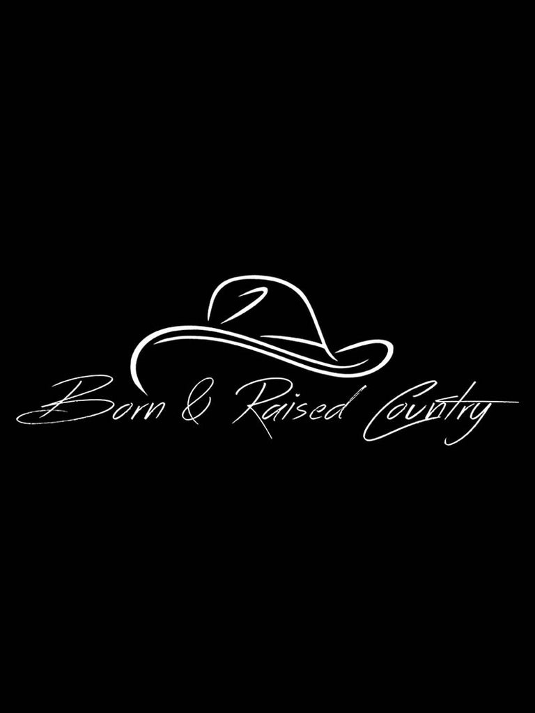 "Born And Raised Country Bumper Decal Sticker - 12"" X 5"""