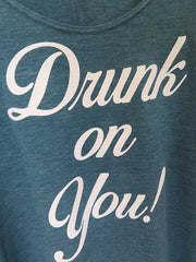 Country Tees Womens Drunk On You Tank Top CT0003