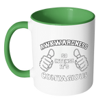 Awkwardness So Intense It's Contagious Accent Mug - Awkward T-Shirts