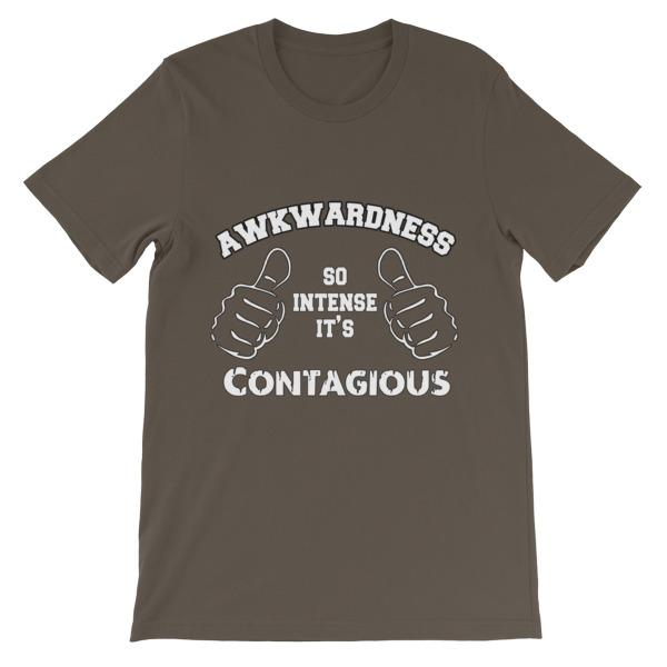 Awkwardness So Intense It's Contagious T-shirt-Army-S-Awkward T-Shirts