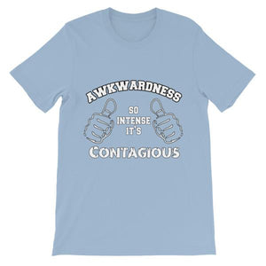 Awkwardness So Intense It's Contagious T-shirt-Light Blue-S-Awkward T-Shirts